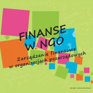 FINANSE W NGO. Zarządzanie finansowe w organizacjach pozarządowych.